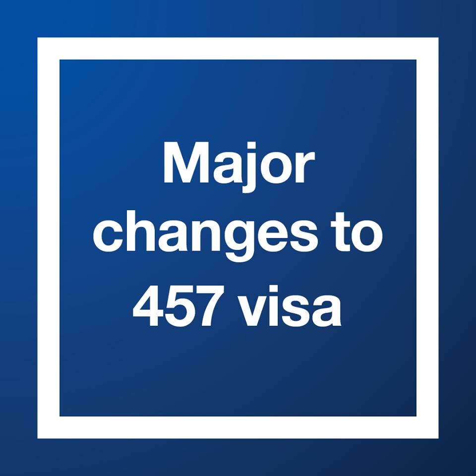 Abolition and replacement of the 457 visa – Government